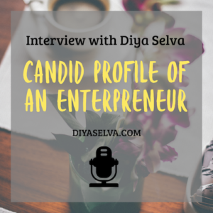Interview with Diya Selva