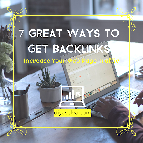 7 Great Ways to Get Backlinks