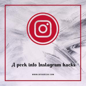 Instagram hacks diya selva